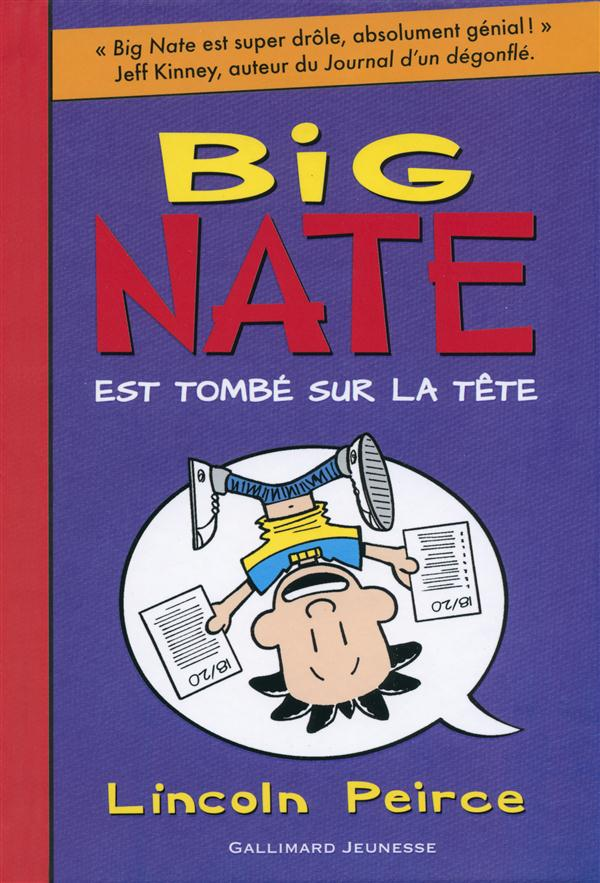 Big Nate T.5 ; Big Nate est tombé sur la tête