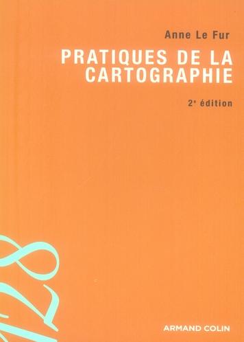 Pratiques De La Cartographie - 2e Ed.
