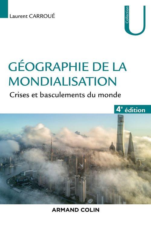 Géographie de la mondialisation - 4e éd.