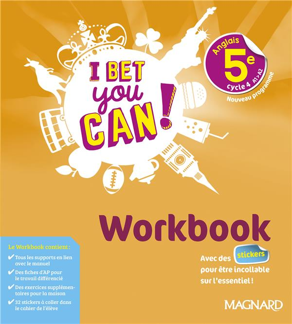 I Bet You Can ! ; anglais : 5e ; workbook