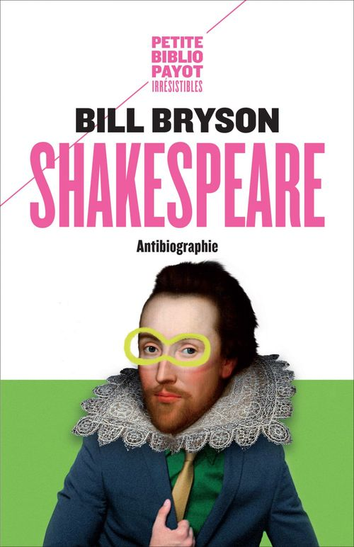 Shakespeare ; antibiographie