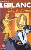 L'ECLAT D'OBUS - ARSENE LUPIN
