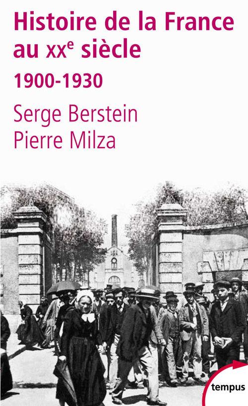 histoire de la France au XX siècle t.1 ; 1900-1930