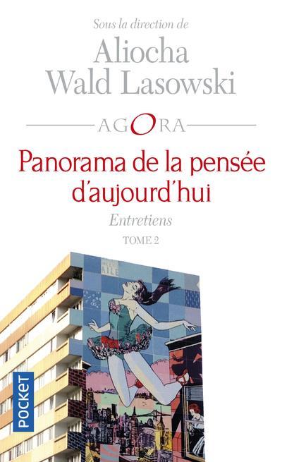 PANORAMA DE LA PENSEE D'AUJOURD'HUI T.2