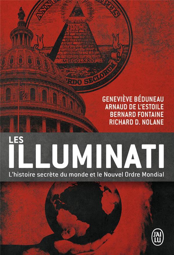 Les illuminati ; l'histoire secrète du monde et le nouvel ordre mondial