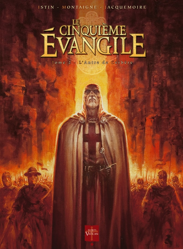 Le cinquième évangile t.2 ; l'antre de Cerbère