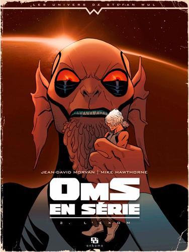 OmS en série T.2 ; l'Exom