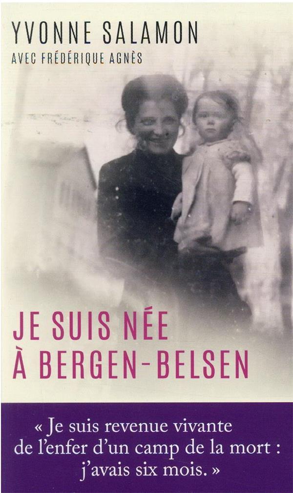 Je suis née à Bergen-Belsen