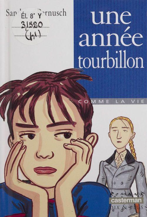 Annee tourbillon (une)