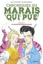 Vente EBooks : Chroniques du marais qui pue, Tome 05  - Paul STEWART