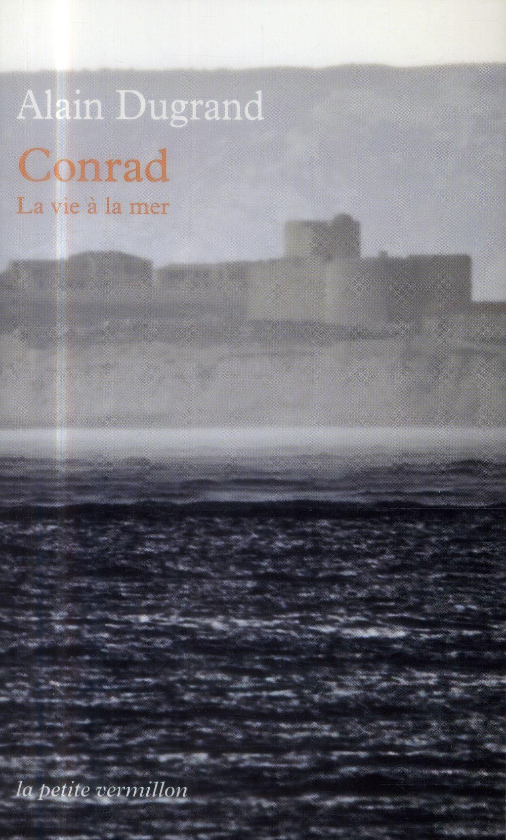 Conrad, la vie à la mer