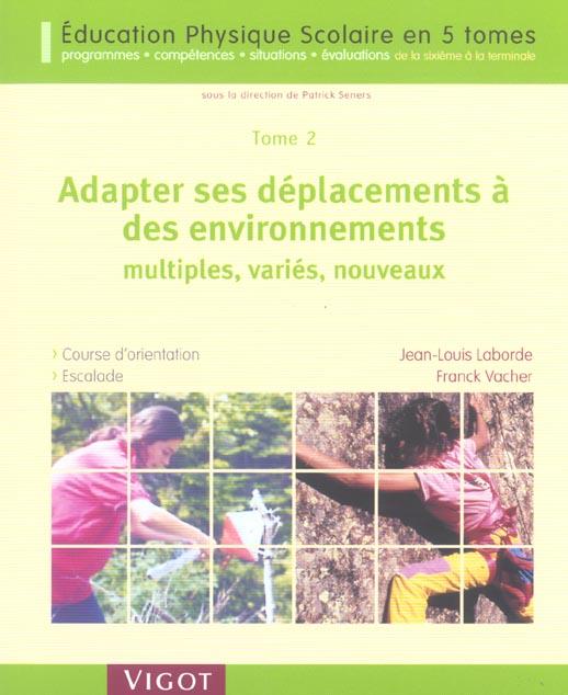 EPS t.2 ; adapter ses déplacements à des environnements multiples