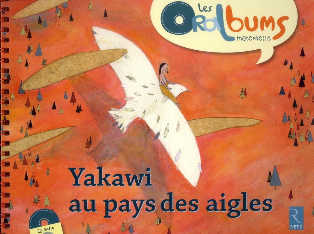 Yakawi Au Pays Des Aigles