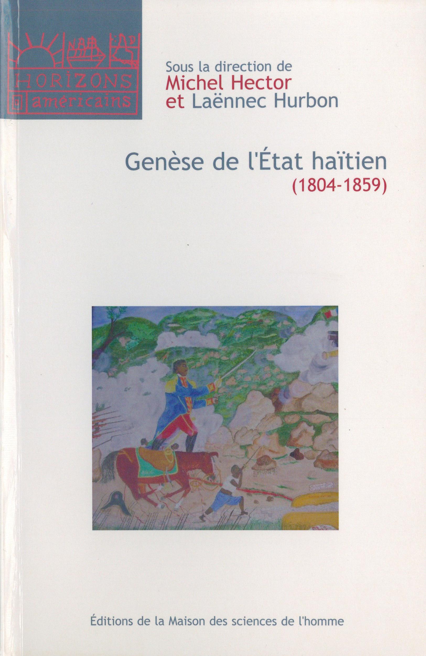Génèse de l'État haïtien (1804-1859)