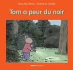 Vente Livre Numérique : Tom a peur du noir  - Marie-Aline Bawin - Elisabeth De Lambilly