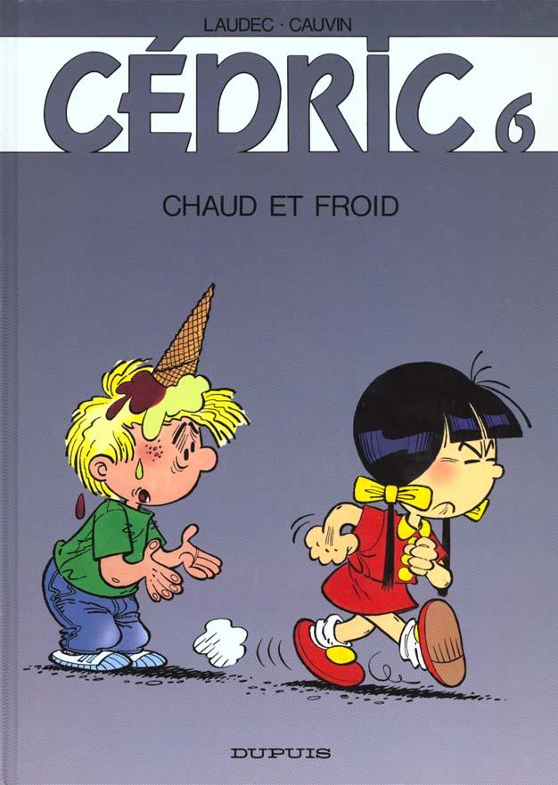 CEDRIC T.6  -  CHAUD ET FROID