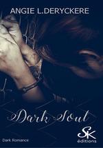 Dark Soul  - Angie L. Deryckere