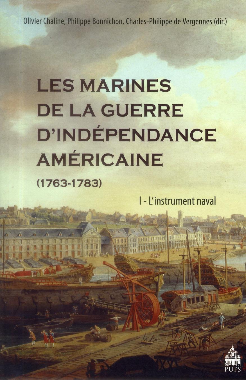 Les marines de la guerre de l'indépendance américaine ; 1763-1783