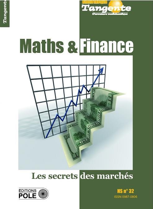 Maths et finance ; les secrets des marches
