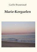 Marie-Kerguelen ; survivre à la perte d'un enfant
