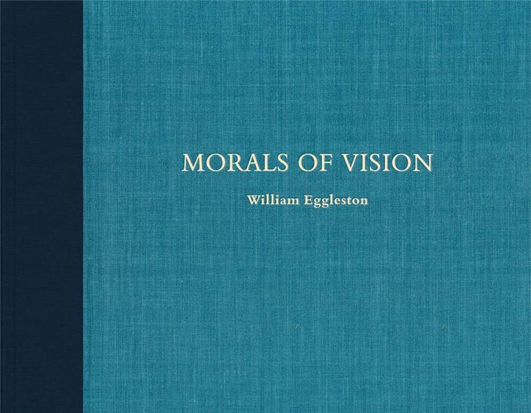 William eggleston morals of vision