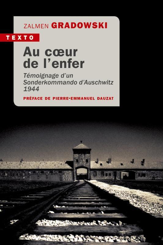 Au coeur de l'enfer ; témoignage d'un sonderkommando d'Auschwitz, 1944