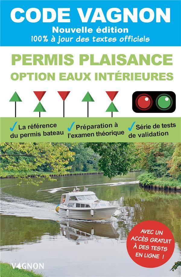 code vagnon ; permis plaisance, option eaux intérieures, objectif 100% réussite (édition 2021)