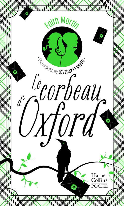 Le corbeau d'Oxford ; une enquête de Loveday & Ryder