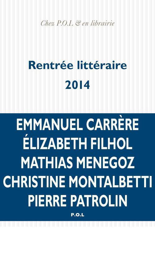 La rentrée littéraire 2014 - extraits