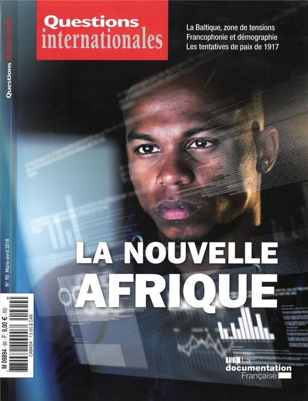 Revue questions internationales n.90 ; la nouvelle afrique