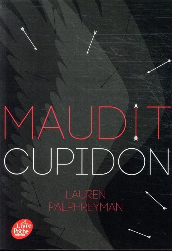 MAUDIT CUPIDON T.1 PALPHREYMAN, LAUREN