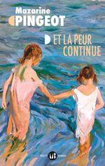 Vente Livre Numérique : Et la peur continue  - Mazarine Pingeot