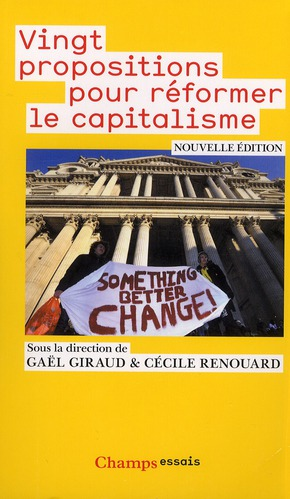 Vingt Propositions Pour Reformer Le Capitalisme
