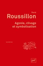 Vente EBooks : Agonie ; clivage et symbolisation (2e édition)  - René Roussillon