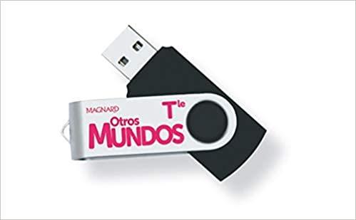 Otros Mundos ¡A descubrir! ; espagnol ; terminale ; clé USB de ressources (édition 2020)