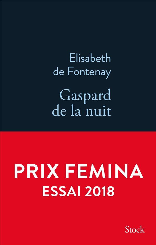 Gaspard De La Nuit ; Autobiographie De Mon Frere