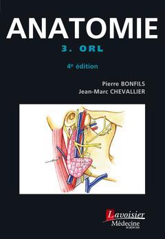 ATLAS DE POCHE ; anatomie t.3 ; ORL (4e édition)