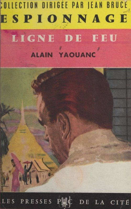 Ligne de feu  - Alain Yaouanc