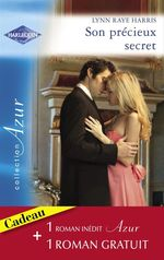 Vente Livre Numérique : Son précieux secret - Un amour inoubliable (Harlequin Azur)  - Lynn Raye Harris - Caroline Anderson