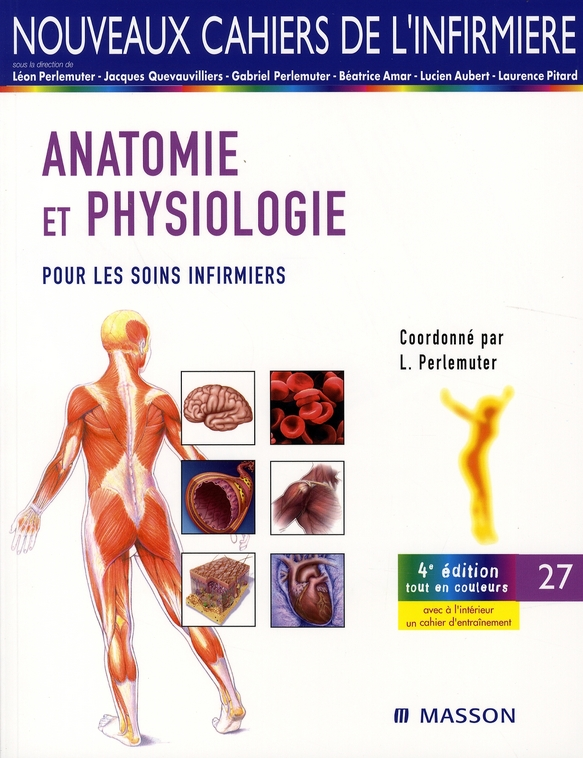 Anatomie/Physiologie - Soins Infirmiers - Tome 27