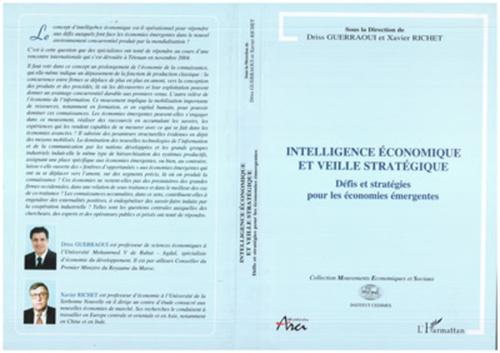 Intelligence economique et veille strategique - defis et strategies pour les eonomies emergentes