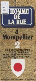Vente EBooks : L'homme de la rue à Montpellier (2)  - Jean Boekholt