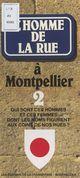L'homme de la rue à Montpellier (2)