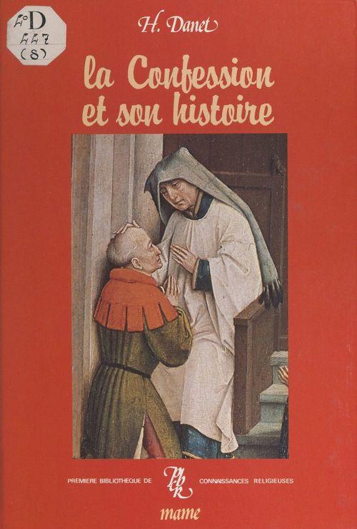 La confession et son histoire