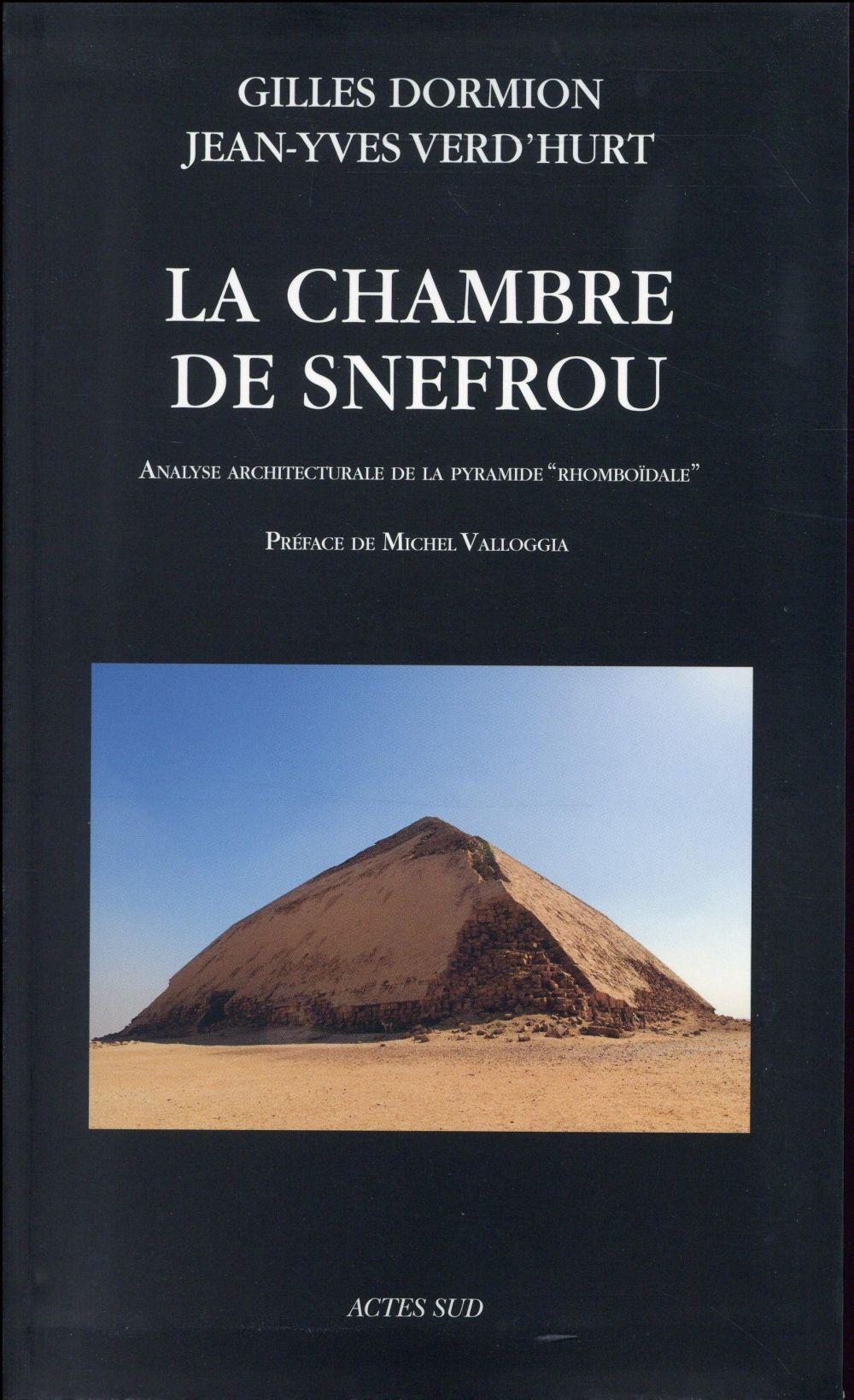 La chambre de Snefrou ; analyse architecturale de la pyramide