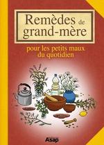 Vente Livre Numérique : Remèdes de grand-mère - Pour les petits maux du quotidien  - Sandrine COUCKE-HADDAD