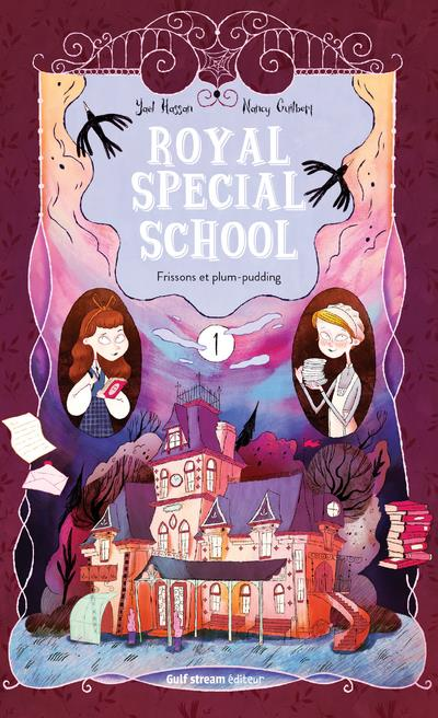 ROYAL SPECIAL SCHOOL - TOME 1 FRISSONS ET PLUM-PUDDING - VOL01