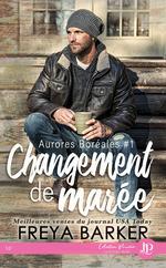 Vente EBooks : Aurores boréales t.1 ; changement de marée  - Annabelle Blangier - Freya Barker