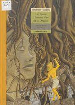 Vente EBooks : Le jeune homme d'or et le dragon  - Anne Buguet - Françoise Richard