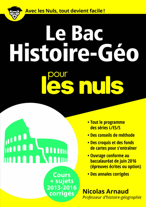 Le bac histoire-géo pour les nuls (édition 2016)